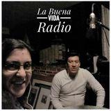 La Buena Vida Radio - P.9/T.2 - Patrimonio Alimentario