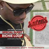 SEASON FINALE - SlowBounce Radio #235 with Dj Septik + Guest: Richie Loop - Future Dancehall