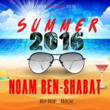 Noam Ben Shabat - S U M M E R  2016