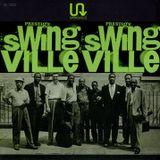 Lest We Forget Vol. 7 / Swingville: It Takes A Village To Raise A Swinger
