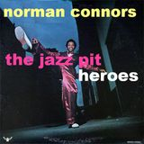 The Jazz Pit Vol 5 : Norman Connors