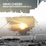 Nimo Cheeb's – Brush Från En Annan Mush Vol 2 (2007)