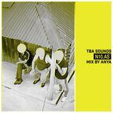 TBA SOUNDS: ANYA on N10as