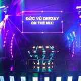 Vinahouse 2019 -  Set Music  Dubai - Deezay Đ.Vũ RMX