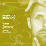 DCR429 - Drumcode Radio Live - Adam Beyer Live from Connect, Dusseldorf