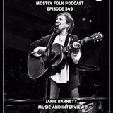 Mostly Folk Podcast Episode 349 Featuring Janie Barnett