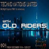TECHNO NATIONS UNITED - Midnight Express fm ® 1st anniversary Mixed By Old Riders