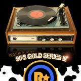 90's & 00's Gold Series III Mixed by Dj Rayne