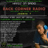 BACK CORNER RADIO: Episode #180 [#THROWBACK EDITION] (Aug 20th 2015)