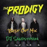 DJ Sandstorm - The Prodigy 'Best Of' Mix (25 tracks mashed up)