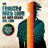 J. Negro (Remixed With Love, Vol. II)