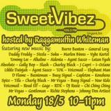 Sweet Vibez Radio May (18-05-2015) - Raggamuffin Whiteman