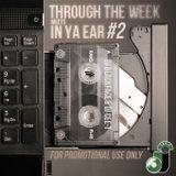 Dj Blackface & Dj Cee-T - Through The Week Meets In Ya Ear Vol. 2