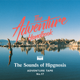 ADVENTURE TAPE # 017 | HIPGNOSIS SPECIAL