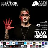 Electrik Playground 2/9/17 inc Taao Kross Guest Session
