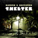 Rayish & Rectified - Shelter