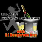 Retro DJ to Go - New Years Eve WARM-UP Session