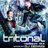 UpBeat 014 Mixed by DJ Dennis (Tritonal Special Mix)