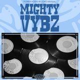 Mighty Vybz Sound - Power House Record Mixtape