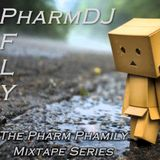 The Pharm Phamily Series - Pfly & PharmDJ