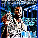 Meek Mill Welcome Home Blends Mix