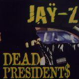 Jay-Z - Dead Presidents (Priority)