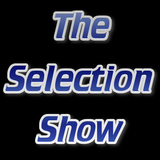 The Selection Show #4 (23/3/17)