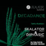 Decadance #35 by Skalator Music with Skalator & Diphasic 16.08.2019