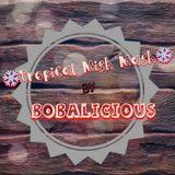 BOBALICIOUS' Tropical COULEUR CAFE -Mish-Mash !!