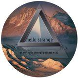 dt-90 - hello strange podcast #132