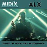 MIDIX April 16 Podcast In Control