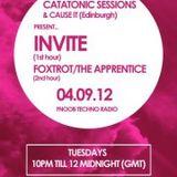 Catatonic Sessions 0014: Invite & Foxtrot/The Apprentice