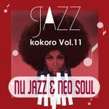 nu jazz mix kokoro Vol.11{Nu Jazz & Neo Soul}