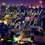Northern Angel - Tokyo V.I.P. (#Jungle Beat Mix)