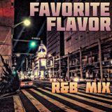 FAVORITE FLAVOR R&B MIX 2006