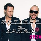 Matisse & Sadko russian Radio Show #282