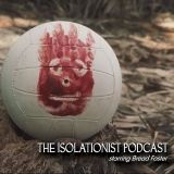 The Isolationist Podcast #01!