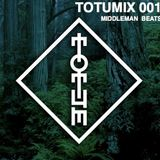 TOTUMIX 003 - MIDDLEMAN BEATS