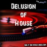 Delusion of House (Hot Electro Special)