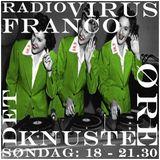 VIRUS RADIO, RADIO FRANCO & DET KNUSTE ØRE 17022013
