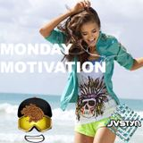 JVSTYN FM: Monday Motivation