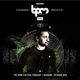 The BPM Festival Podcast 049: Sharam (Live From Montreal)