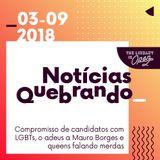 Notícias Quebrando 03-09-2018