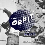 The Orbit w/ Bolts & Joe In Ohio (Jan 2016)