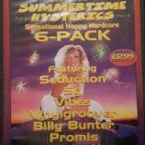 Billy Bunter & Seduction - Hysteria ,Summertime Hysterics, 24th June 1995