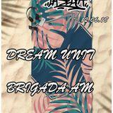 La Selva Radioshow - 12.06.2018: DREAM UNIT - BRIGADA AM
