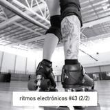 RITMOS ELECTRONICOS #43 (2/2)
