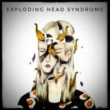 Exploding head syndrome Mar19