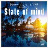 Sunny Violet & VNP - State of Mind 01 (2015)
