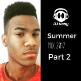 DJ Natty - Summer 2017 Part 2
